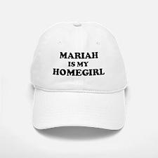Mariah Is My Homegirl Baseball Baseball Cap