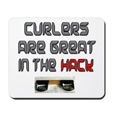 Curlers are Great in the Hack Mousepad