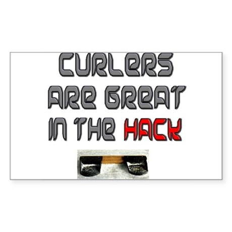 Curlers are Great in the Hack Sticker (Rectangular