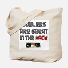 Curlers are Great in the Hack Tote Bag