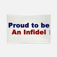 Proud to be an Infidel Rectangle Magnet