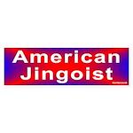 Bumper Sticker: American Jingoist
