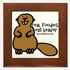 Real Foodies Eat Beaver by GourmetBeaver.com Frame