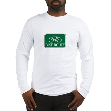 Bike Route Sign Long Sleeve T-Shirt
