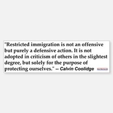 C Coolidge Quote #1<br>Bumper Bumper Bumper Sticker