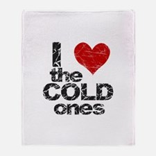 I Love The COLD Ones Throw Blanket