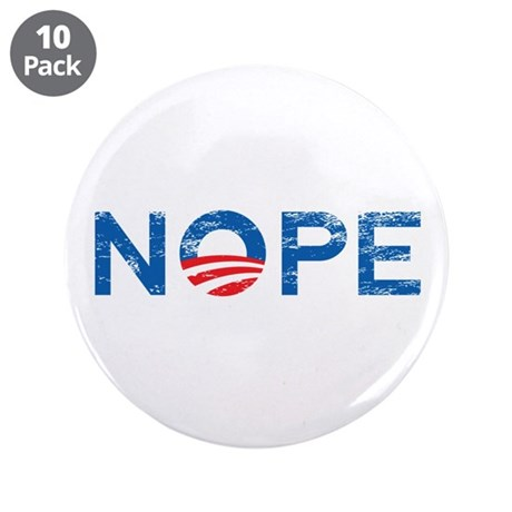 "NOPE Anti Obama 3.5"" Button (10 pack)"