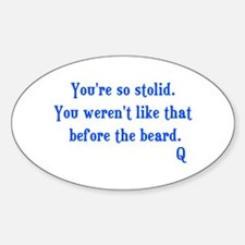 Star Trek Q Quote Sticker (Oval)