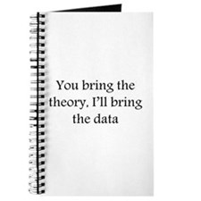 You bring the theory, I'll br Journal