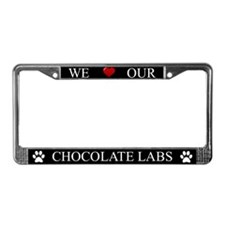 Black We Love Our Chocolate Labs Frame