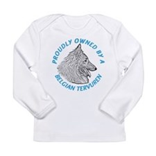 Proudly Owned Belgian Tervuren Long Sleeve Infant