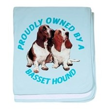 Proudly Owned Basset Hound baby blanket