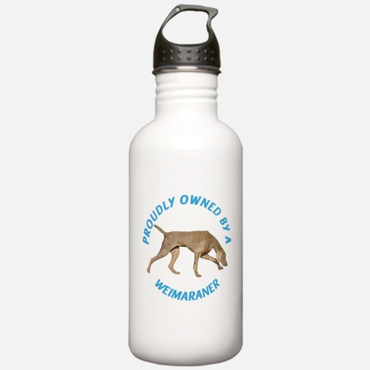 Proudly Owned Weimaraner Water Bottle