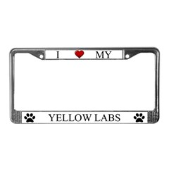 White I Love My Yellow Labs Frame