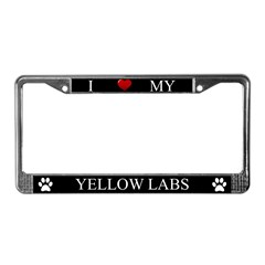 Black I Love My Yellow Labs Frame
