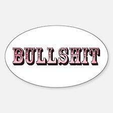 Bullshit Sticker (Oval)