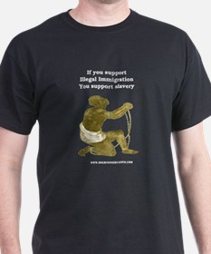 Illegal Immigration = Slavery Black T-Shirt