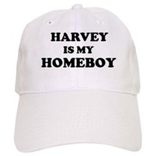 Harvey Is My Homeboy Baseball Cap