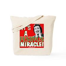 It's a Festivus Miracle! Tote Bag