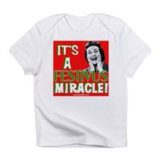 It's a Festivus Miracle! Infant T-Shirt