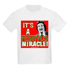 It's a Festivus Miracle! T-Shirt