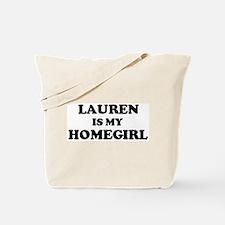 Lauren Is My Homegirl Tote Bag