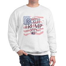 Recruit Trump 2012 Sweatshirt