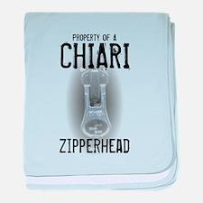 Property of A Chiari Zipperhe baby blanket