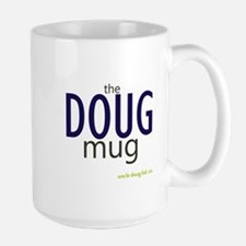 """The Doug Mug"" by Uncle Doug - Mug"