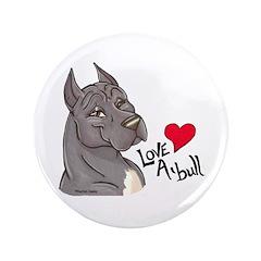 """Love A'Bull 3.5"""" Button"""