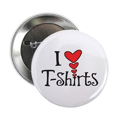 "I heart T-Shirts 2.25"" Button"