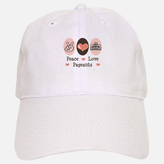 Peace Love Pageant Baseball Baseball Cap