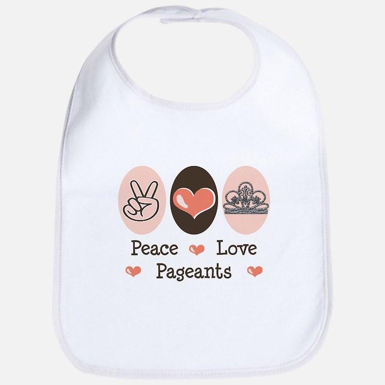 Peace Love Pageant Bib