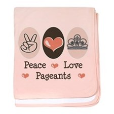 Peace Love Pageant baby blanket