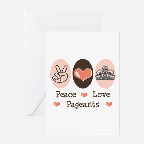Peace Love Pageant Greeting Card