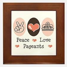 Peace Love Pageant Framed Tile