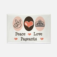Peace Love Pageant Rectangle Magnet