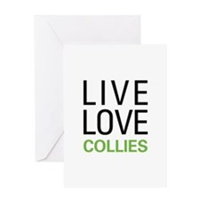 Live Love Collies Greeting Card