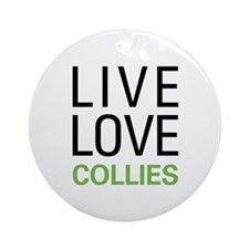 Live Love Collies Ornament (Round)