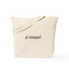 Got Champagne Tote Bag