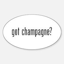Got Champagne Sticker (Oval)
