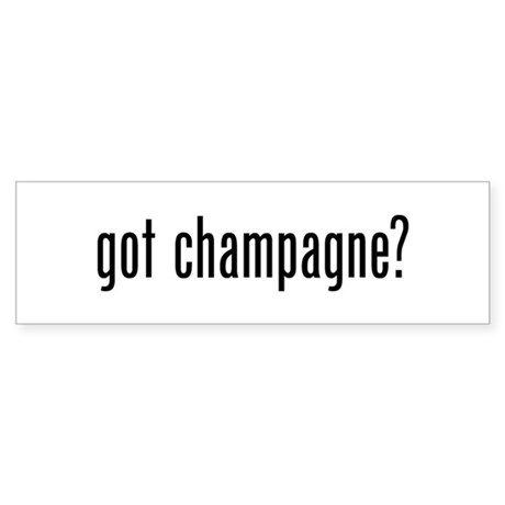 Got Champagne Sticker (Bumper)