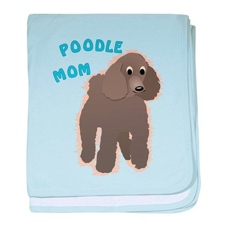 Poodle Mom baby blanket