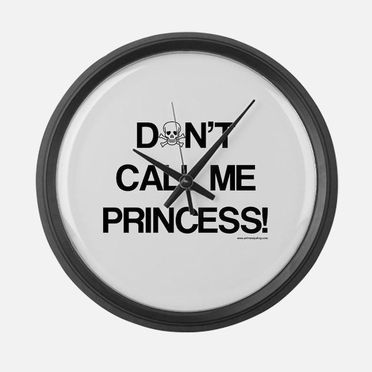 Don't Call Me Princess! Large Wall Clock