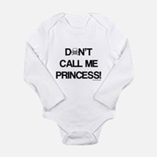 Don't Call Me Princess! Long Sleeve Infant Bodysui