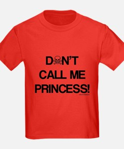Don't Call Me Princess! T