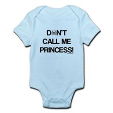 Don't Call Me Princess! Infant Bodysuit