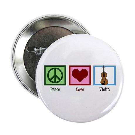 """Peace Love Violin 2.25"""" Button"""