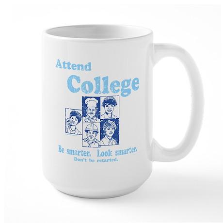 Attend College Large Mug