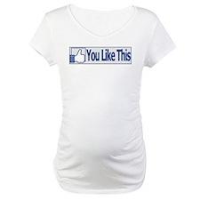 You Like This Shirt